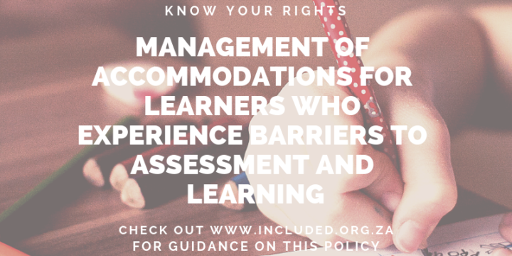 Management of Accommodations for Learners who experience Barriers to Assessment and Learning