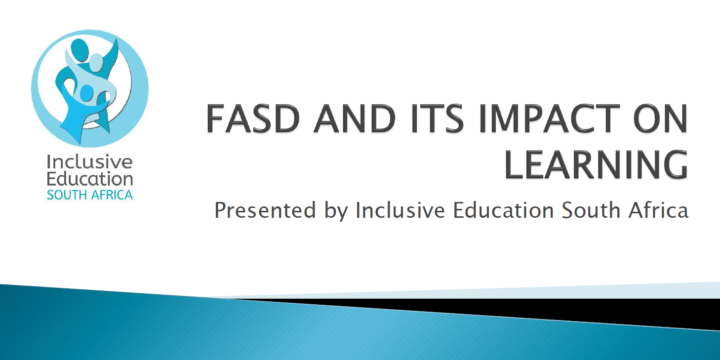 FASD AND ITS IMPACT ON LEARNING