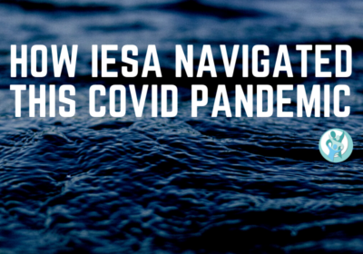HOW IESA NAVIGATED THIS COVID PANDEMIC